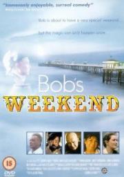 Alle Infos zu Bob's Weekend