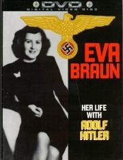 Eva Braun - Hitlers Geliebte