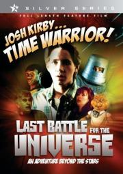 La Josh Kirby... Time Warrior - Chapter 6st Battle for the Universe