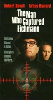 Alle Infos zu Der Mann, der Eichmann jagte