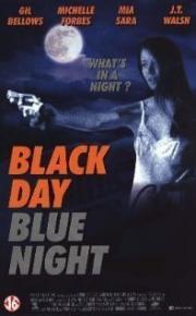 Black Day Blue Night - Tage der Angst