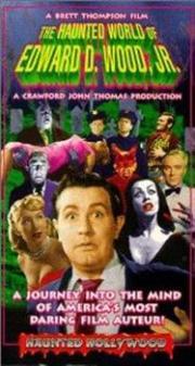 The Haunted World of Edward D. Wood Jr.