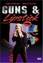Guns and Lipstick