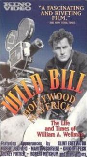 Wild Bill - Hollywood Maverick
