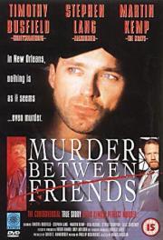 Mord unter Freunden