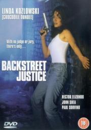 Backstreet Justice - Knallhart und unbestechlich