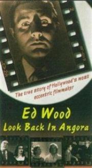 Ed Wood - Look Back In Angora