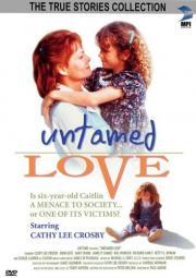 Alle Infos zu Untamed Love