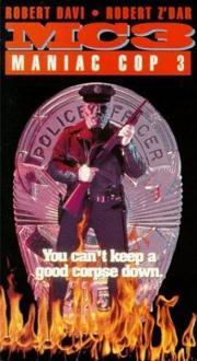 Alle Infos zu Maniac Cop 3