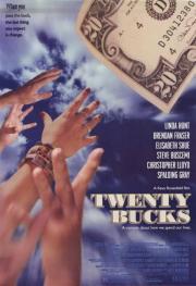Twenty Bucks - Geld stinkt nicht, oder doch?