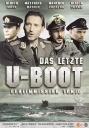 Das Letzte U-Boot - Geheimmission Tokio