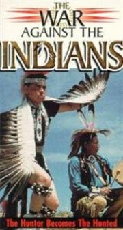 The War Against the Indians