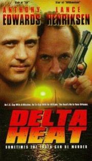 Delta Heat - Erbarmungslose Jagd