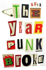 1991 - The Year Punk Broke
