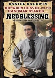 Ned Blessing - The True Story of My Life