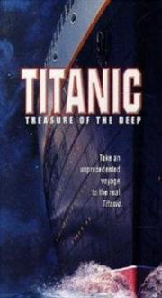 Titanic - Schatz aus der Tiefe