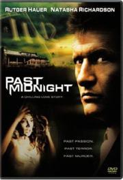 Past Midnight - Die Lust an der Gefahr