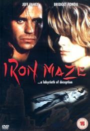 Iron Maze - Im Netz der Leidenschaft