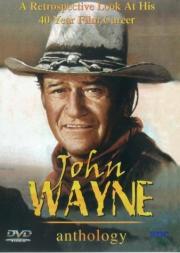 The John Wayne Anthology