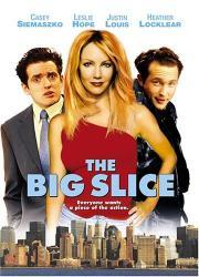 The Big Slice - Ein verrücktes Ding