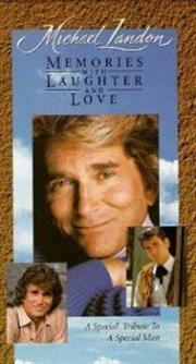 Michael Landon - Memories with Laughter and Love