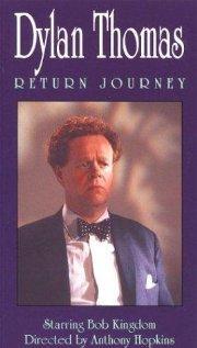 Dylan Thomas - Return Journey