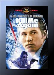 Kill me again - Töten Sie mich