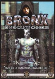 Alle Infos zu Bronx Executioner