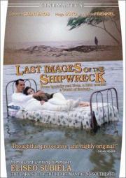 Letzte Bilder eines Schiffbruchs
