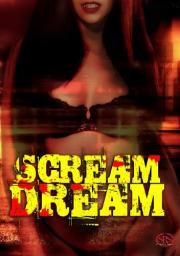 Alle Infos zu Scream Dream