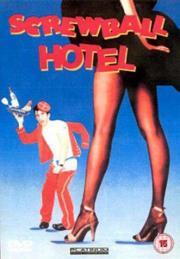 Screwball Hotel - Es flippt und wippt