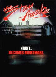 The Stay Awake - Nacht des Grauens