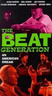 The Beat Generation - An American Dream