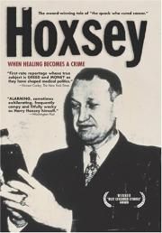 Hoxsey - How Healing Becomes a Crime