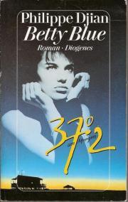 Alle Infos zu Betty Blue - 37,2 Grad am Morgen