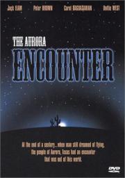 Alle Infos zu Aurora - Der Besucher aus dem All
