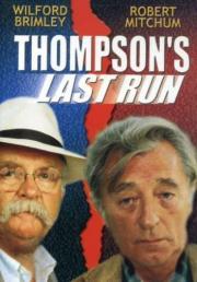 Thompsons letzter Ausbruch