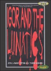 Alle Infos zu Igor and the Lunatics