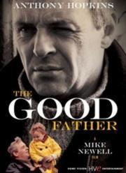 Good Father - Die Liebe eines Vaters