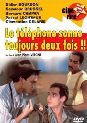 Téléphone sonne toujours deux fois, Le