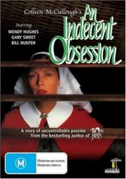 A Indecent Obsessionn