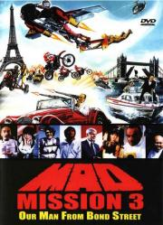 Mad Mission 3 - Unser Mann von Bond Street
