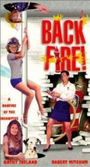 Alle Infos zu Back Fire - Eine Mutter sieht rot