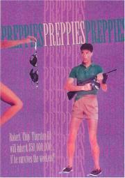 Alle Infos zu Preppies - Die schrillen Drei vom College