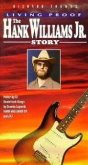 Living Proof - The Hank Williams, Jr. Story