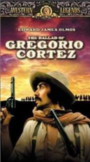 Die Ballade von Gregorio Cortez