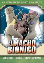 Macho bionico, El