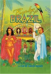 Alle Infos zu Bye Bye Brasil