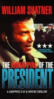 Die Entführung des Präsidenten