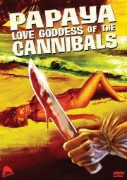 Papaya - Die Liebesgöttin der Cannibalen